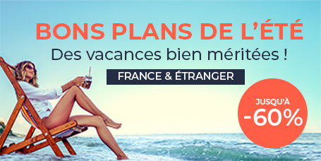 Vacances d'été 2021 : Nos bons plans séjours